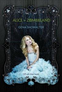 Alice in Zombieland, by Gena Showalter