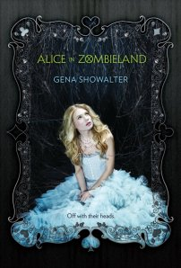 Alice in Zombieland, by Gena Showalter