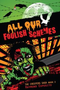 All Our Foolish Schemes, by Raymond Esposito