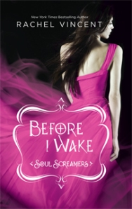 Before I Wake, by Rachel Vincent