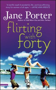 Flirting with Forty, by Jane Porter