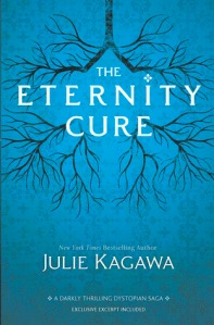 The Eternity Cure (Harlequin Teen)