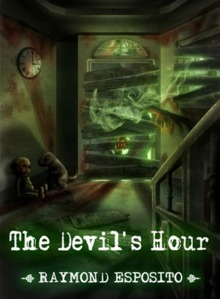 The Devil's Hour, by Raymond Esposito