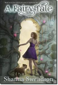 (A Fairy Tale, by Shanna Swendson, NLA Digital LLC)