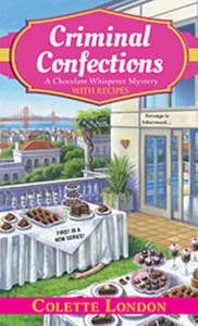 Criminal Confections, by Colette London (I do not own this image. Image belongs to Kensington publishers.)