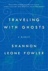 traveling-with-ghosts-9781501107795