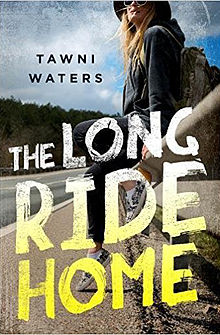 The Long Ride Home, by Tawni Waters