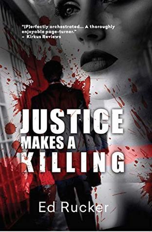 justice makes a killing